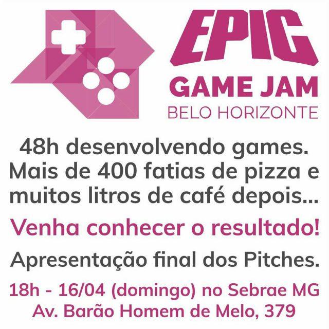 Venha conhecer os jogos da Epic Game Jam BH! Amanhhellip